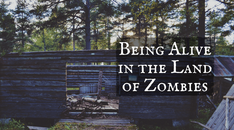 Being-Alive-in-the-Land-of-Zombies