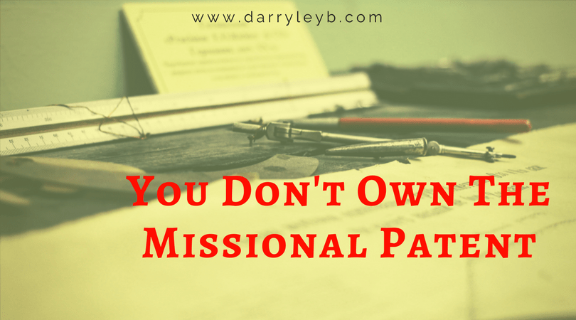 You-Dont-Own-The-Missional-Patent