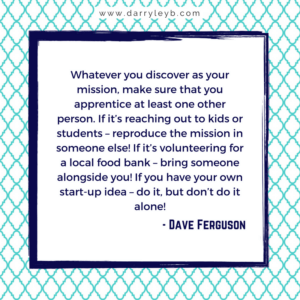 How To Missionally Engage Your Community - Dave Ferguson