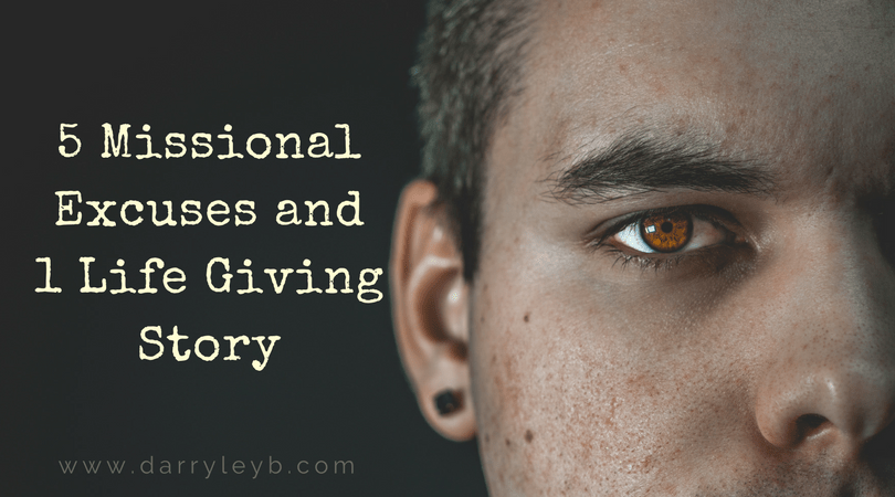 5-Missional-Excuses-and-1-Life-Giving-Story