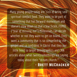 "Giving Up ""Dream Church"" and Embracing Discomfort Brett McCracken"