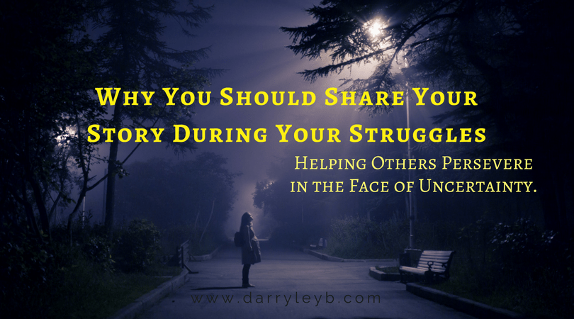 Why-You-Should-Share-Your-Story-During-Your-Struggles
